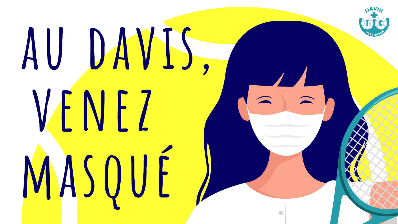 Au Davis, venez masqué !